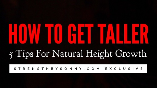 get taller tips natural height growth